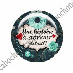 1 CABOCHON  résine Cabochons Rond 25mm  Ref 2755 Les Histoires....,fleurs ,Vert anis...., strass,diamant....Petits pois,fleurs  textes,écritures