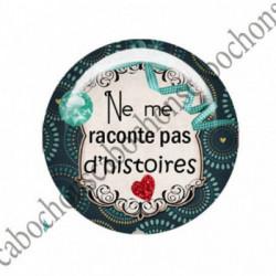 1 CABOCHON  résine Cabochons Rond 25mm  Ref 2749 Les Histoires....,fleurs ,gris,orange...., strass,diamant....Petits pois,fleurs  textes,écritures