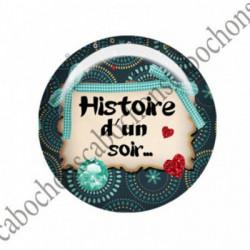 1 CABOCHON  résine Cabochons Rond 25mm  Ref 2746 Les Histoires....,fleurs ,Vert anis...., strass,diamant....Petits pois,fleurs  textes,écritures