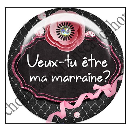Génial Veux Tu Etre Ma Marraine Texte cabochons rond 25mm veux tu être ma marraine ref 12206 - bellezzacreas