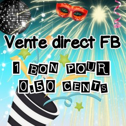 1 bon pour 0.50 cents Vente direct FB