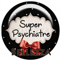 25mm RESINE ,1 Cabochon resine 25mm, Super psychiatre