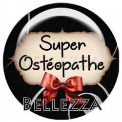 25mm RESINE ,1 Cabochon resine 25mm, Super osteopathe