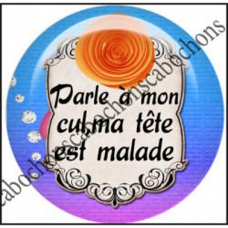 Cabochons  résine 25mm  Ref 10997Parle à mon .....fiesta,multiocolore,mauvaise humeur,Vulgaire,texte message,Love,rose,coeur,romantique,bellezza...,,romantique,Fashion,cabochon en résine 25mm