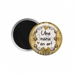 Magnet, aimant, 58mm, coffret cadeau inclus, cadeau personnalisé, une nana en or