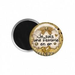 Magnet, aimant, 58mm, coffret cadeau inclus, cadeau personnalisé, je suis une femme en or