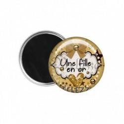 Magnet, aimant, 58mm, coffret cadeau inclus, cadeau personnalisé, une fille en or