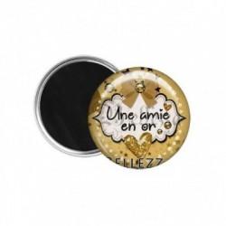 Magnet, aimant, 58mm, coffret cadeau inclus, cadeau personnalisé, une amie en or