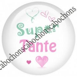 1 CABOCHON  résine Cabochons Rond 25mm  Ref 6065 Super Tante,Super Famille,rose,vert,blanc   textes,écritures